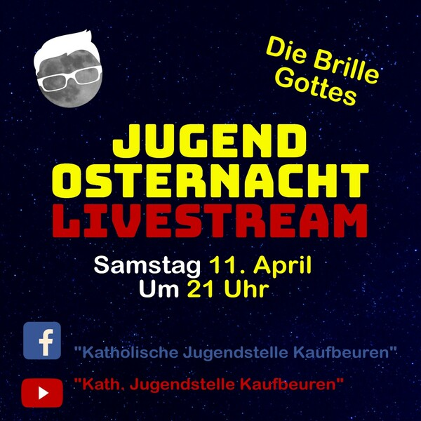 Jugendosternacht Livestream (Montag, 06. April 2020)